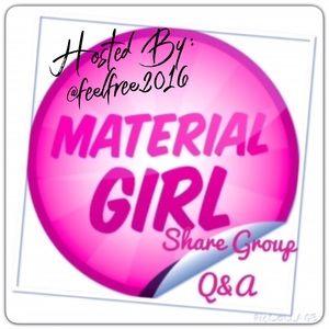 Material Girl Share!!